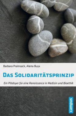 Das Solidaritätsprinzip von Buyx,  Alena, Prainsack,  Barbara