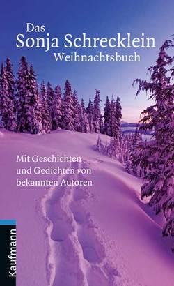 Das Sonja Schrecklein Weihnachtsbuch von Faber-Schrecklein,  Sonja