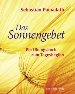 Das Sonnengebet von Painadath,  Sebastian