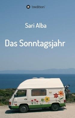 Das Sonntagsjahr von Alba,  Sari