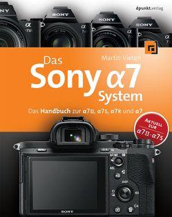 Das Sony Alpha 7 System von Vieten,  Martin