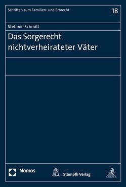 Das Sorgerecht nichtverheirateter Väter von Schmitt,  Stefanie