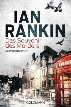 Das Souvenir des Mörders – Inspector Rebus 8 von Bandini,  Giovanni, Rankin,  Ian