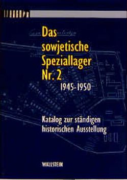 Das sowjetische Speziallager Nr. 2 1945-1950 von Lüttgenau,  Rikola G, Ritscher,  Bodo