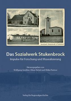 Das Sozialwerk Stukenbrock von Günther,  Wolfgang, Pastoor,  Ulrike