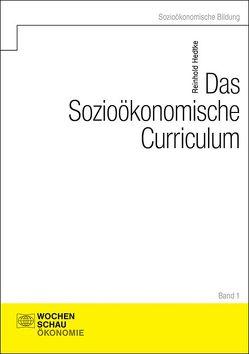 Das Sozioökonomische Curriculum von Hedtke,  Reinhold