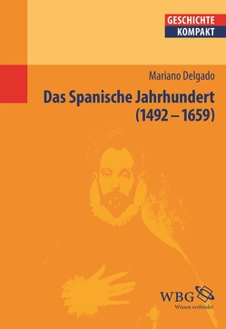 Das Spanische Jahrhundert von Delgado,  Mariano