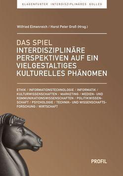 Das Spiel von Elmenreich,  Wilfried, Gross,  Horst Peter