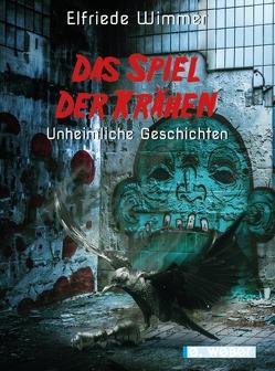 Das Spiel der Krähen von Himmler,  Vernessa, Wimmer,  Elfriede