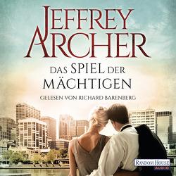 Das Spiel der Mächtigen von Archer,  Jeffrey, Barenberg,  Richard, Straßl,  Lore