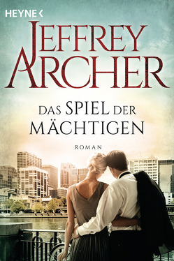 Das Spiel der Mächtigen von Archer,  Jeffrey, Straßl,  Lore
