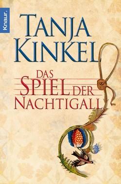 Das Spiel der Nachtigall von Kinkel,  Tanja