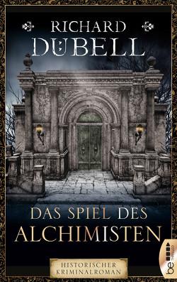 Das Spiel des Alchimisten von Dübell,  Richard