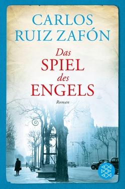 Das Spiel des Engels von Ruiz Zafón,  Carlos, Schwaar,  Peter