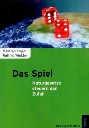 Das Spiel – Naturgesetze steuern den Zufall von Eigen,  Manfred, Winkler,  Ruthild