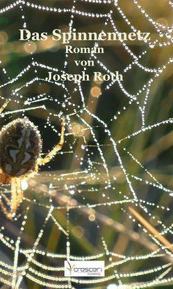 Das Spinnennetz von Roth,  Joseph