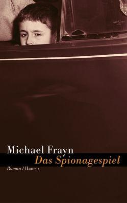 Das Spionagespiel von Fienbork,  Matthias, Frayn,  Michael