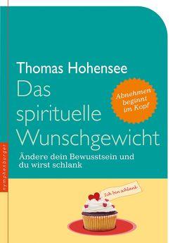 Das spirituelle Wunschgewicht von Hohensee,  Thomas