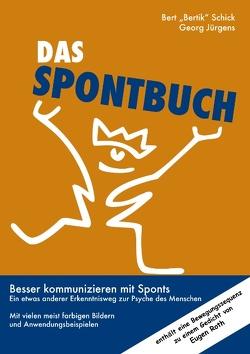 """Das Spontbuch von Jürgens,  Georg, Schick,  Bert """"Bertik"""""""