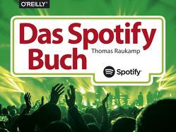 Das Spotify-Buch von Raukamp,  Thomas