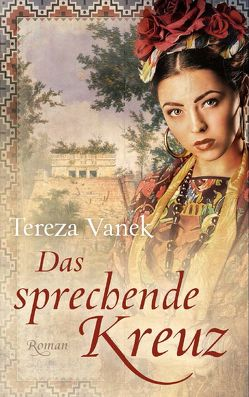 Das sprechende Kreuz von Vanek,  Tereza