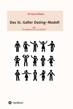 Das St. Galler Dating-Modell von Caliano,  Dr. Enzo