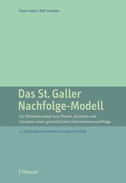 Das St. Galler Nachfolge-Modell von Halter,  Frank, Schröder,  Ralf