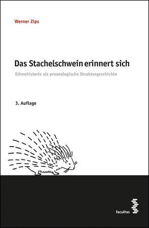 Das Stachelschwein erinnert sich von Zips,  Werner