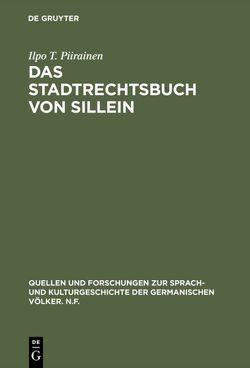 Das Stadtrechtsbuch von Sillein von Piirainen,  Ilpo T.
