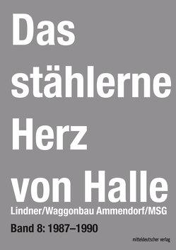 Das stählerne Herz von Halle von Frotscher,  Sven