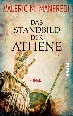 Das Standbild der Athene von Klöss,  Peter, Manfredi,  Valerio M.