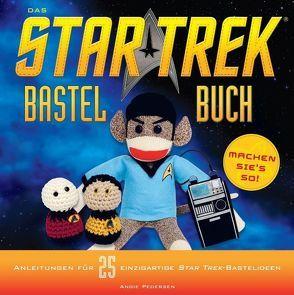 Das STAR TREK-Bastelbuch von Pedersen,  Angie