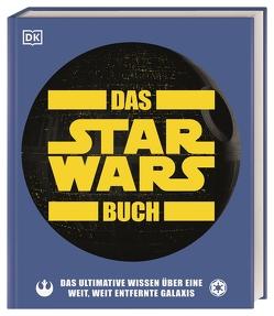 Das Star Wars™ Buch von Hidalgo,  Pablo, Horton,  Cole, Zehr,  Dan