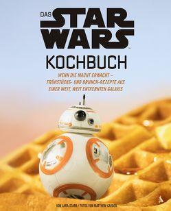 Das STAR WARS Kochbuch von Carden,  Matthew, Starr,  Lara