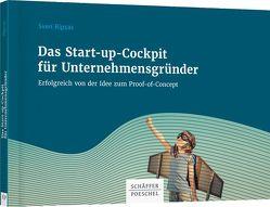 Das Start-up-Cockpit für Unternehmensgründer von Ripsas,  Sven