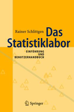 Das Statistiklabor von Schlittgen,  Rainer