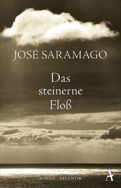 Das steinerne Floß von Klotsch,  Andreas, Saramago,  José