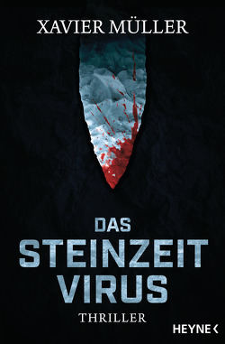 Das Steinzeit-Virus von Müller,  Xavier, Stratthaus,  Bernd