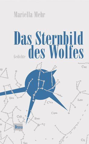 Das Sternbild des Wolfes von Mehr,  Mariella