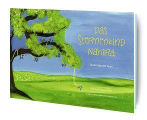 Das Sternenkind Nahira von Baumann,  Manuela, Druckerei Appenzeller Volksfreund,  CH-9050 Appenzell