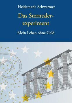 Das Sterntalerexperiment von Schwermer,  Heidemarie, Schwermer,  Natalia O.