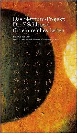 Das Sternum-Projekt: Die 7 Schlüssel für ein reiches Leben – CD von Fox,  Mark, Rupp,  Georg