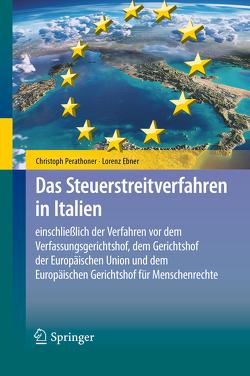 Das Steuerstreitverfahren in Italien von Ebner,  Lorenz, Perathoner,  Christoph