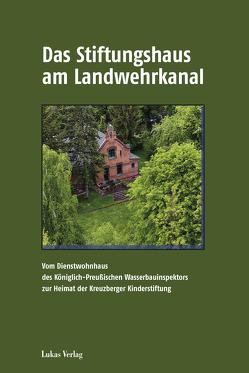 Das Stiftungshaus am Landwehrkanal