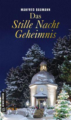 Das Stille Nacht Geheimnis von Baumann,  Manfred