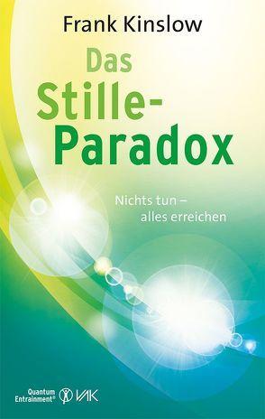 Das Stille-Paradox von Brandt,  Beate, Kinslow,  Frank