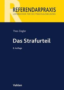 Das Strafurteil von Ziegler,  Theo