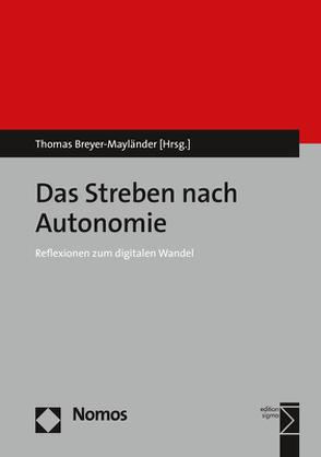 Das Streben nach Autonomie von Breyer-Mayländer,  Thomas