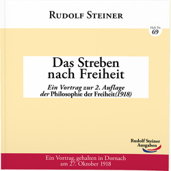 Das Streben nach Freiheit von Steiner,  Rudolf