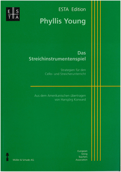 Das Streichinstrumentenspiel von Korward,  Hansjörg, Young,  Phyllis